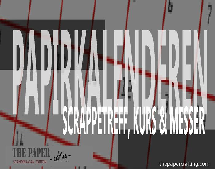 SCRAPPETREFF, KURS OG MESSER I SKANDINAVIA: