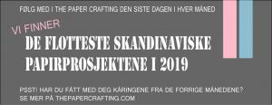 """""""Månedens prosjekt"""" - The Paper Crafting"""
